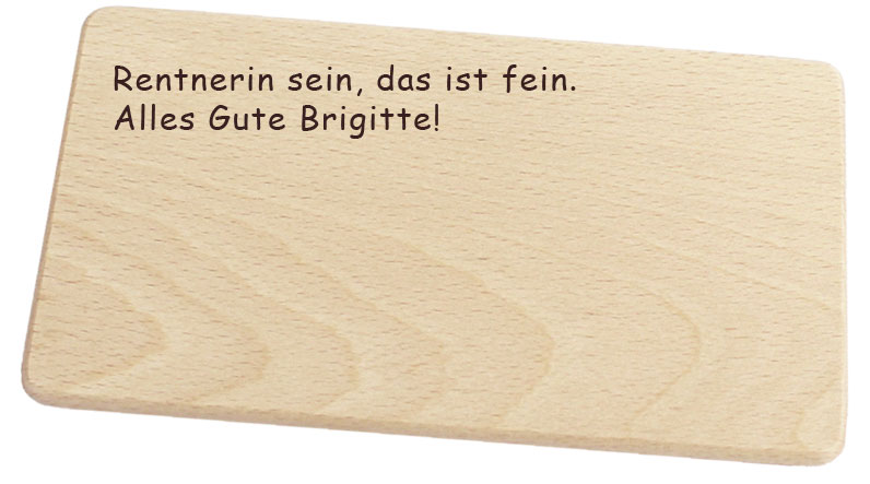 Geschenk Pensionierung Holzbrettchen